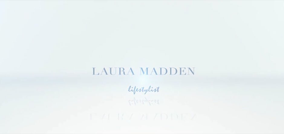Laura Madden Lifestyle Introduction